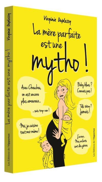 la-mere-parfaite-est-une-mytho-789890_w400h715